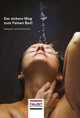 Faust Katalog für Badsanierung, Badausstellung, Baddesign, Badeszimmer Einrichtung & Badrenovierung